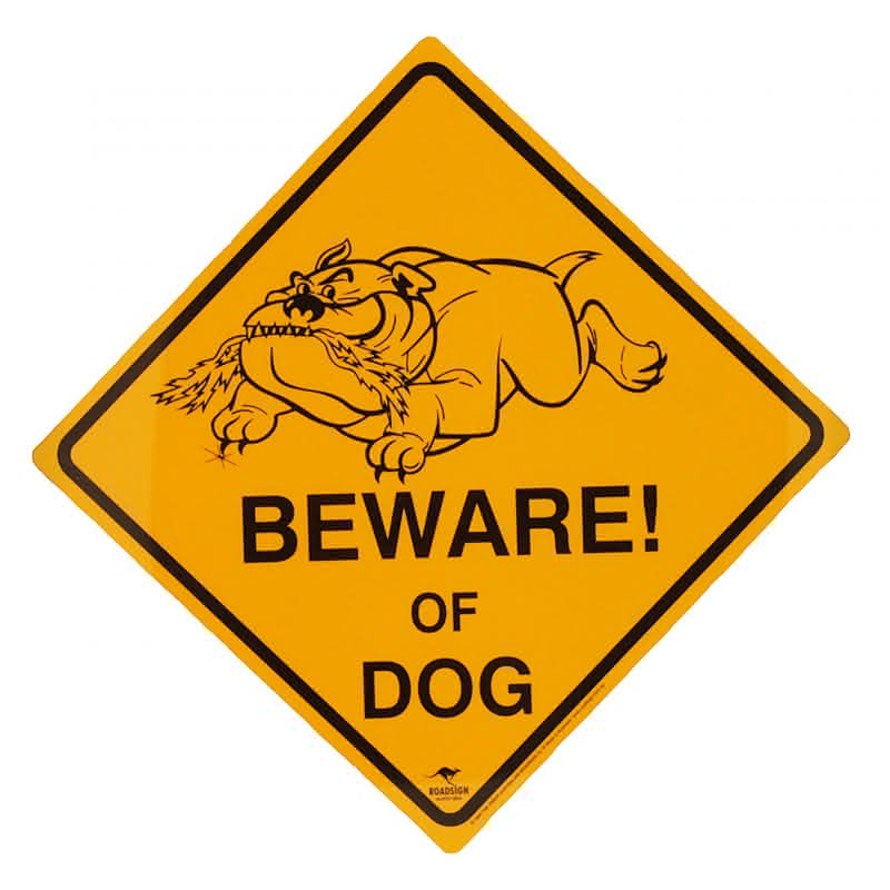 "Roadsign "" Beware of Dog""-klein"